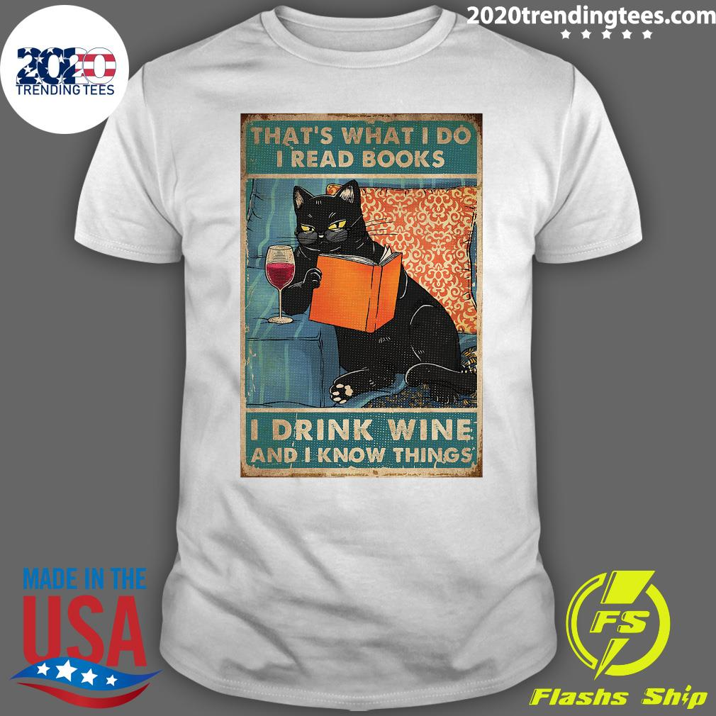 Cat That's What I Do Read Books Drink Wine & I Know Things Portrait Poster Wrapped Canvas Shirt