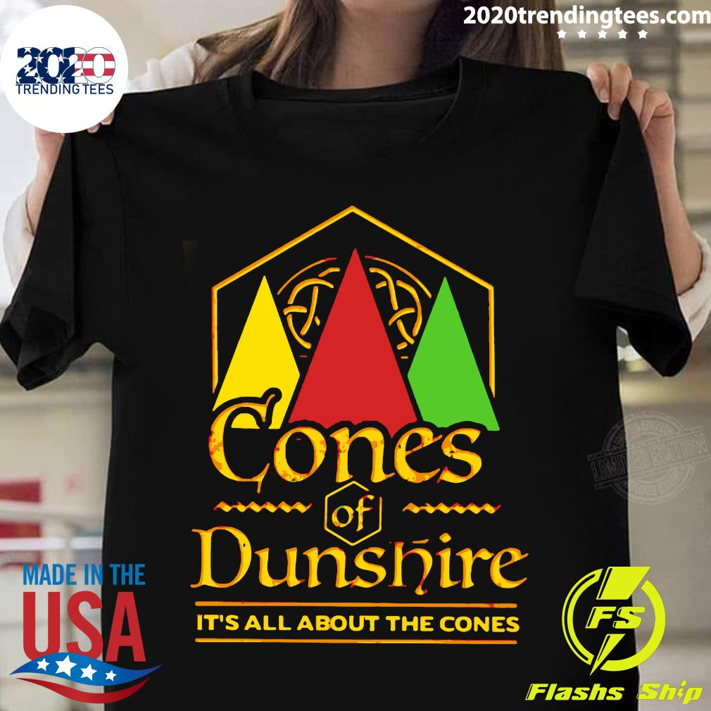 Cone Of The Dunes It's All About The Cones Shirt