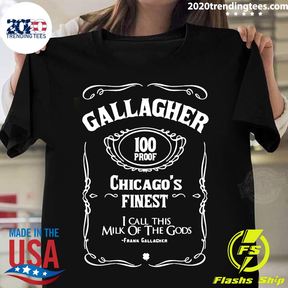 Gallagher's Finest 100 Proof Chicago's Finest Shirt