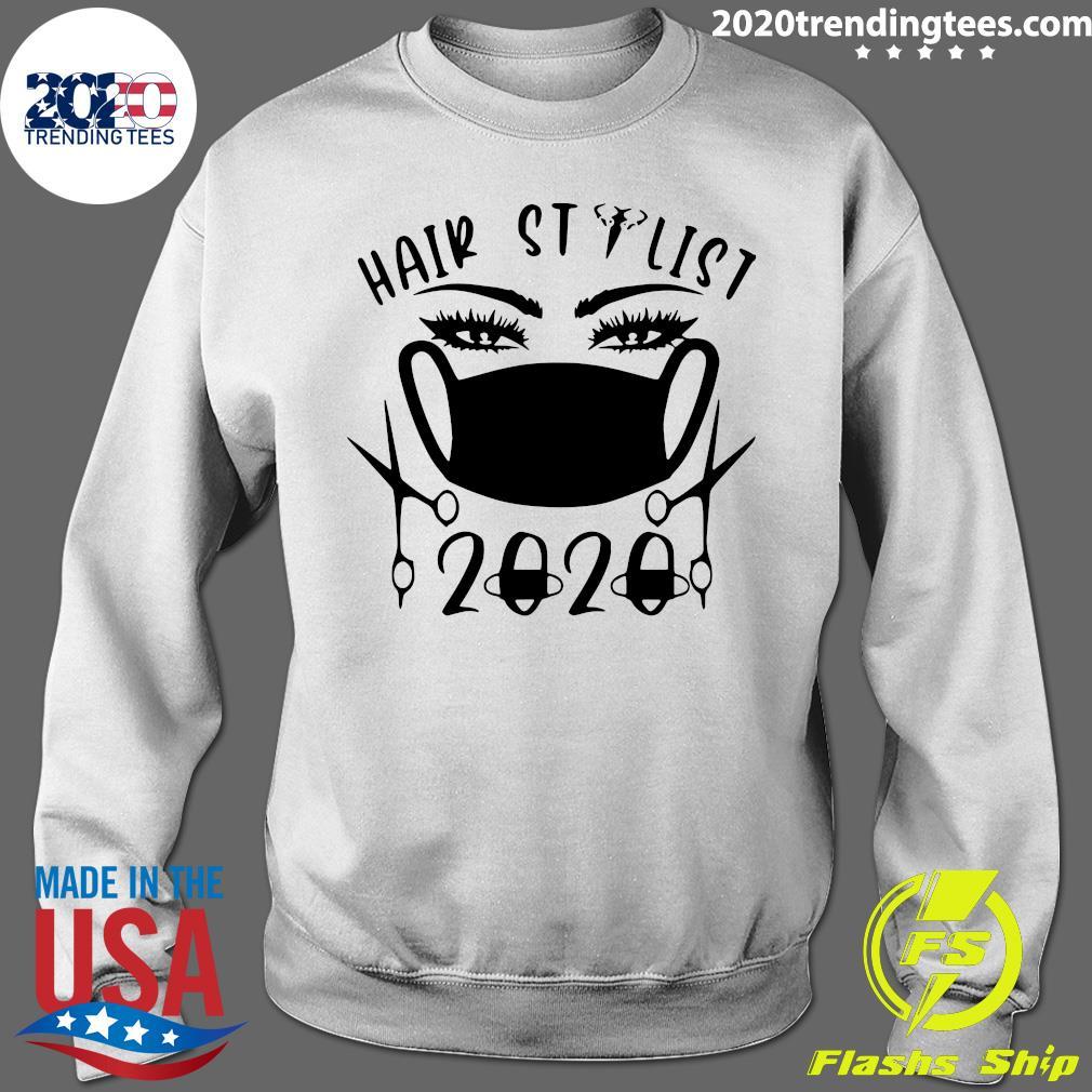 Hair Stylist 2020 Black Shirt Sweater