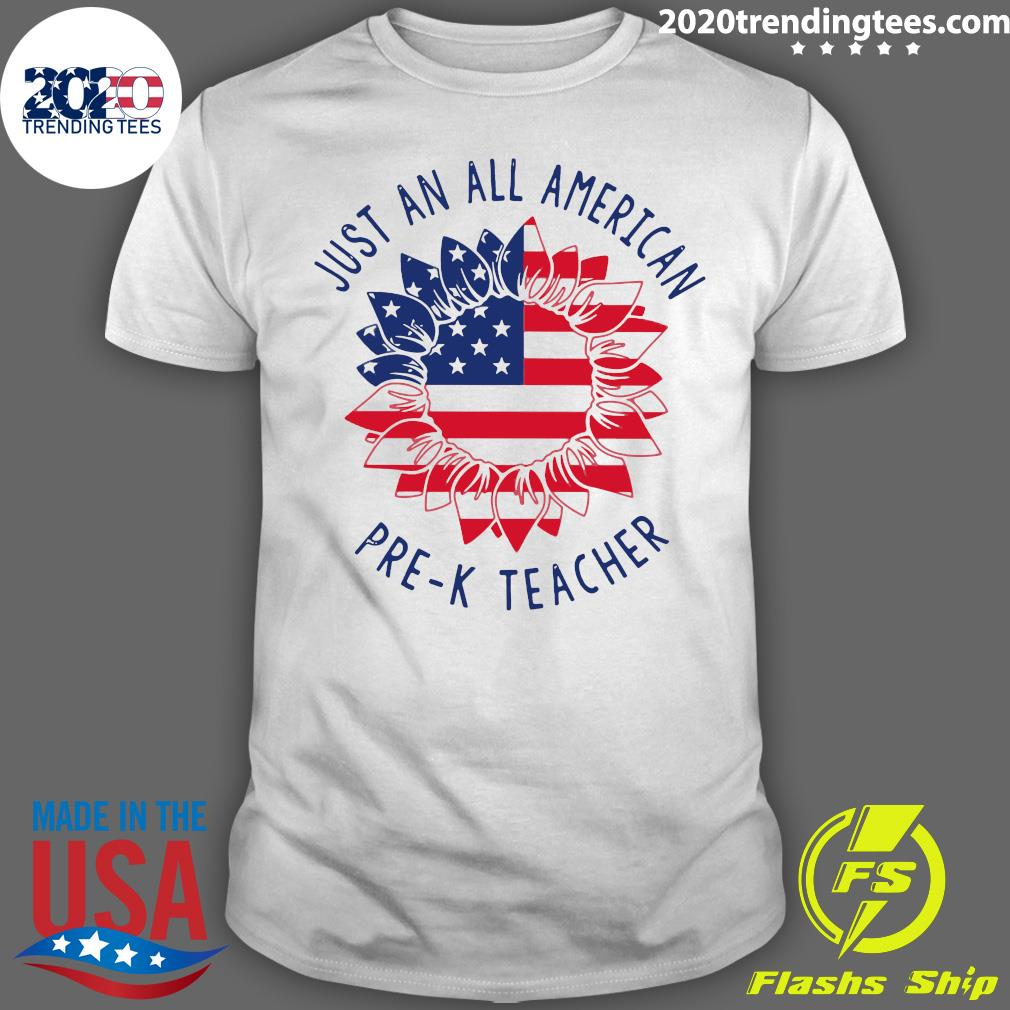 Just An All American Pre-K Teacher Shirt