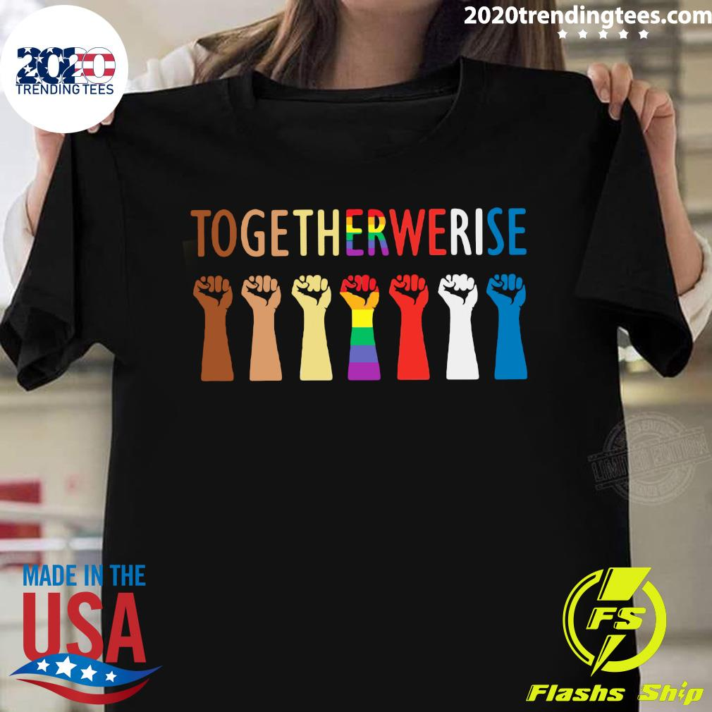 LGBT Together We Rise Shirt