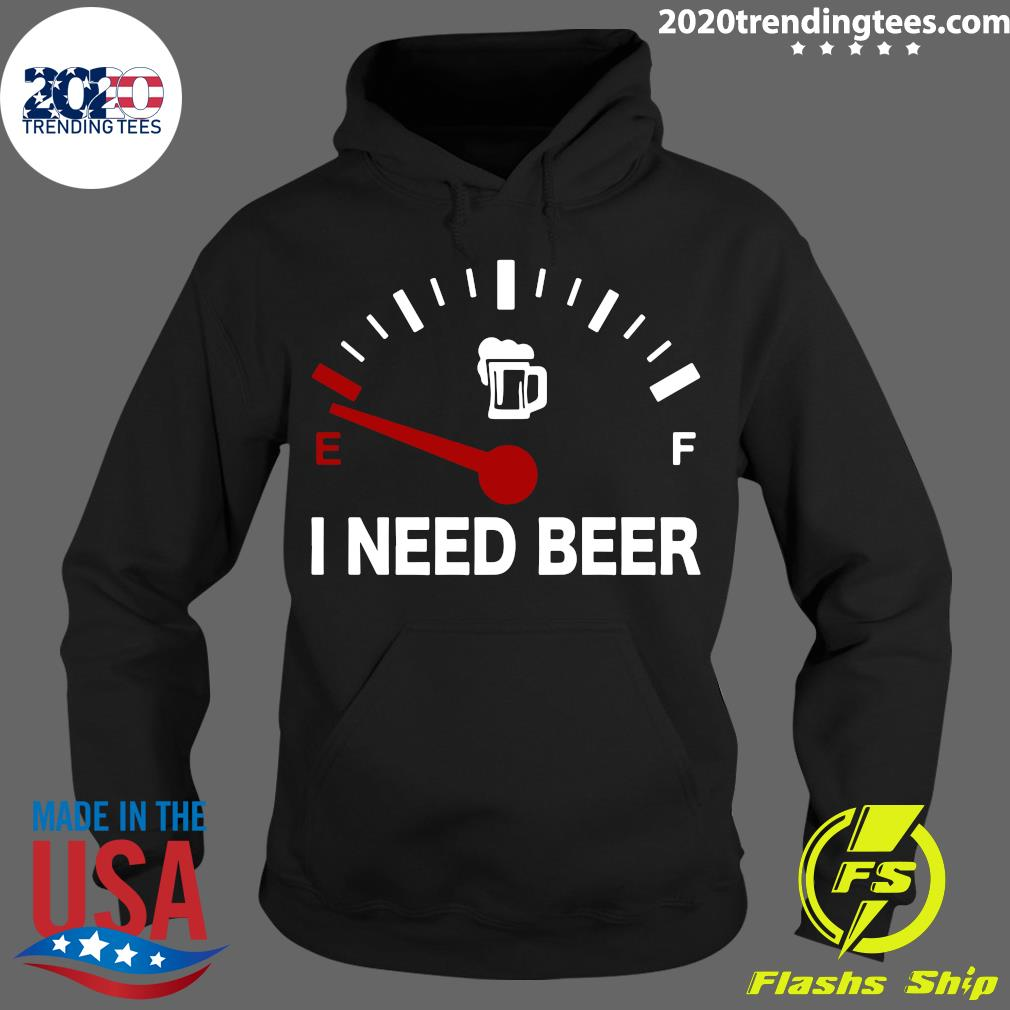 Low Energy I Need Beer Shirt Hoodie
