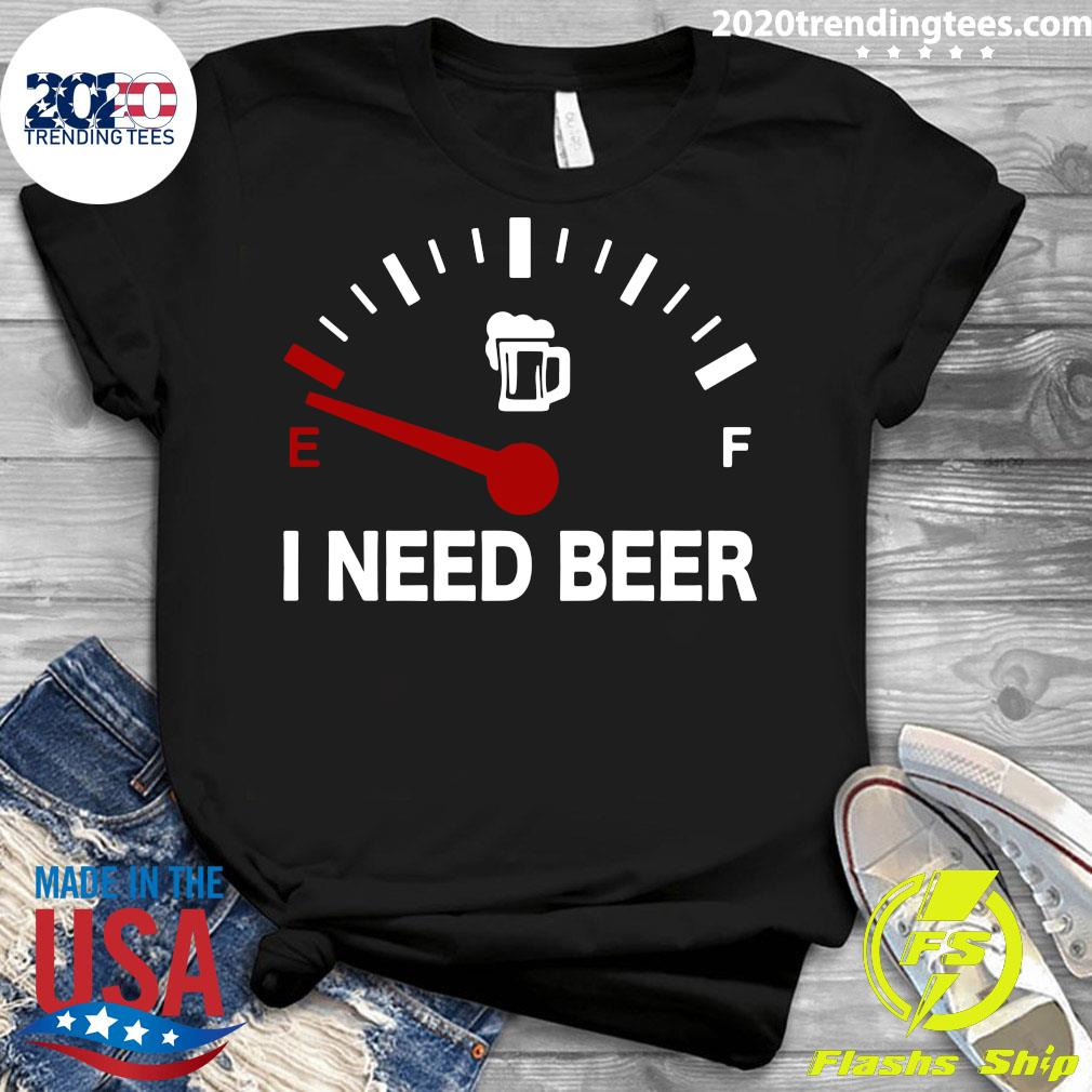 Low Energy I Need Beer Shirt Ladies tee