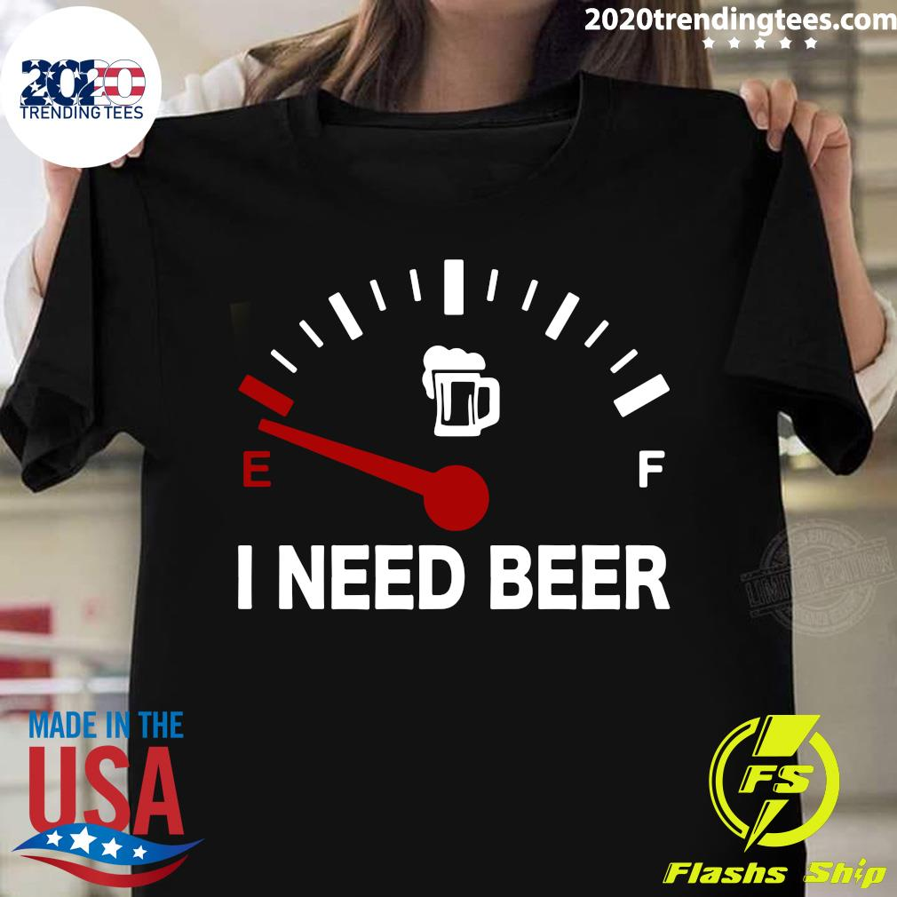 Low Energy I Need Beer Shirt
