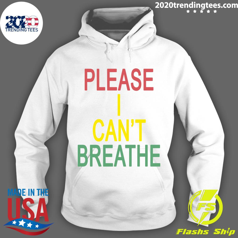 Mourin Shop Please I Can't Breathe Shirt Hoodie