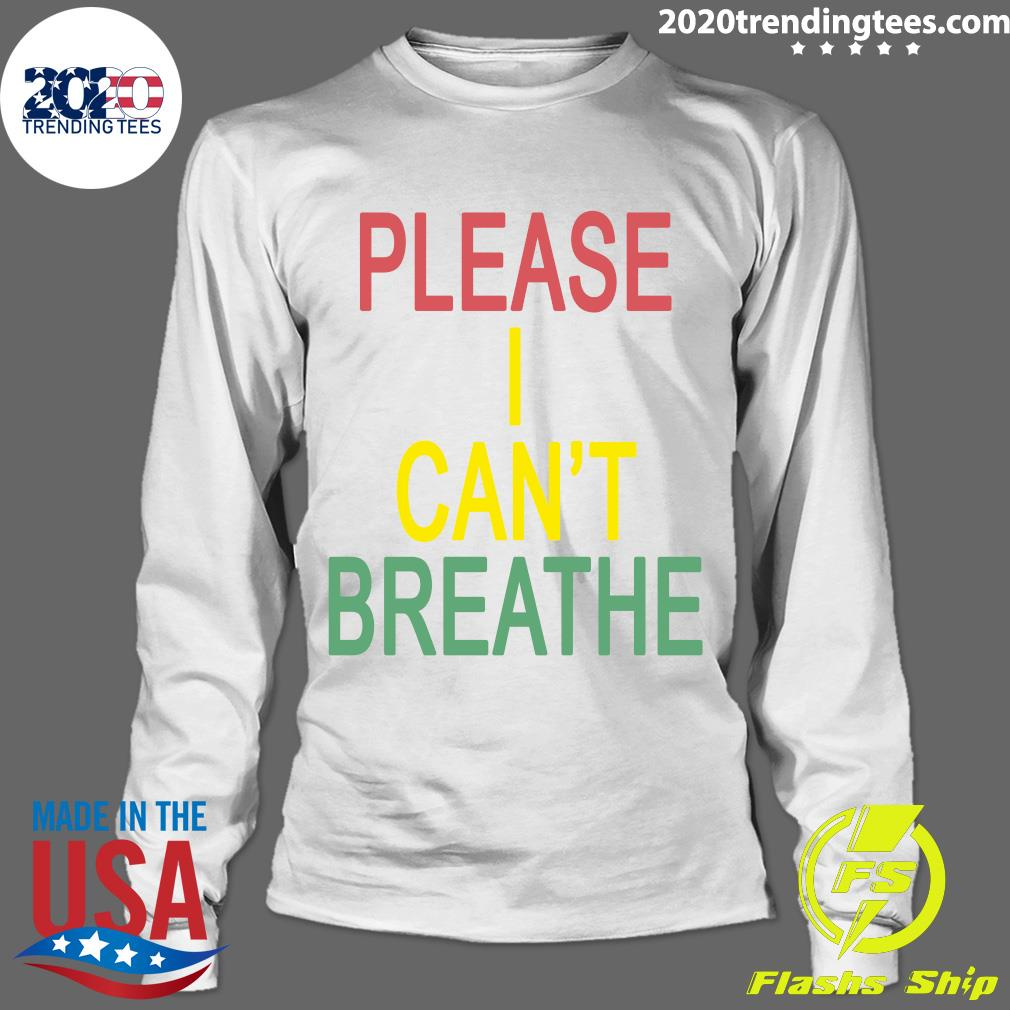 Mourin Shop Please I Can't Breathe Shirt Longsleeve