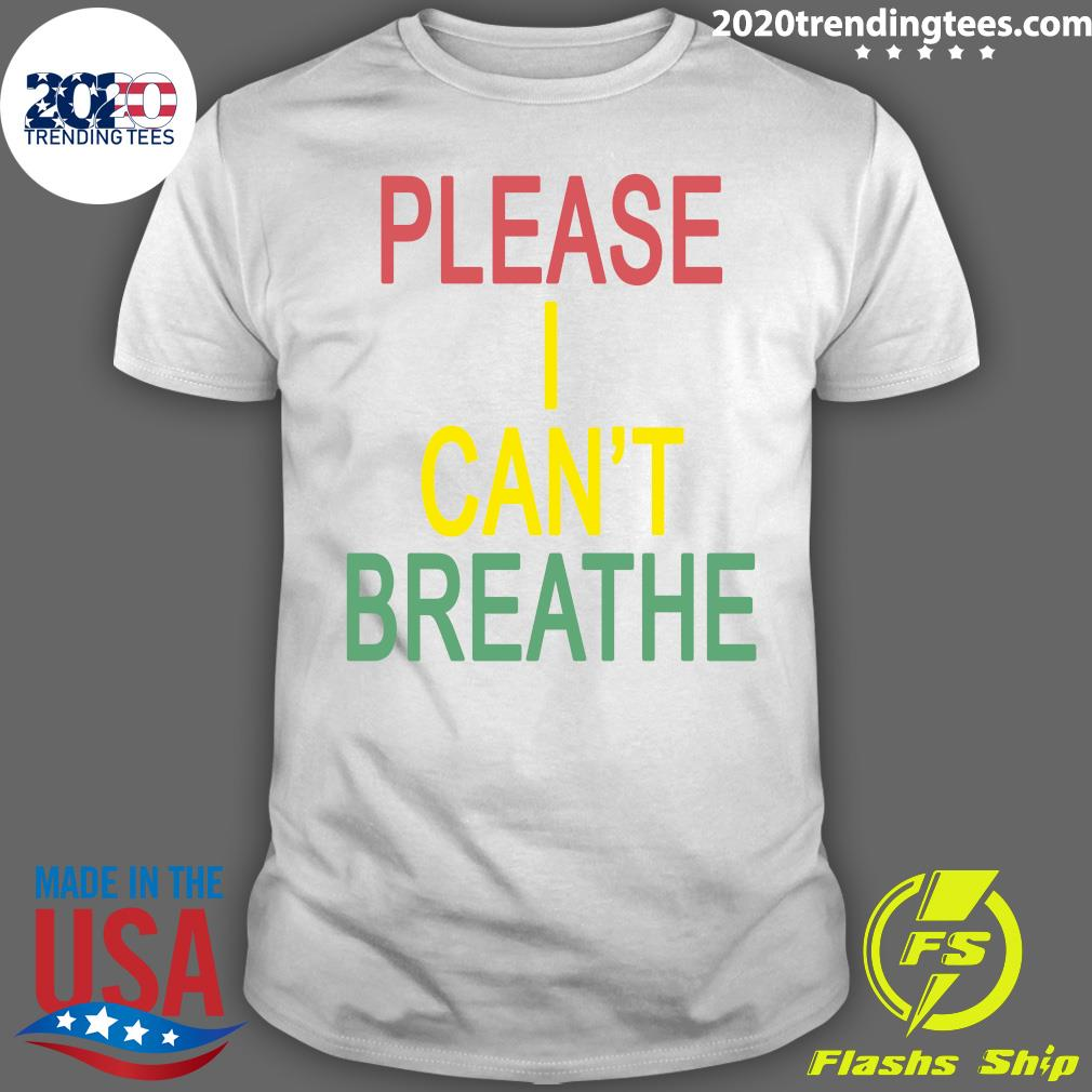 Mourin Shop Please I Can't Breathe Shirt