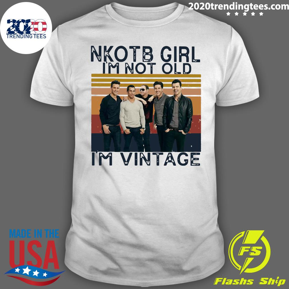 Nkotb Girl I'm Not Old I'm Vintage Shirt