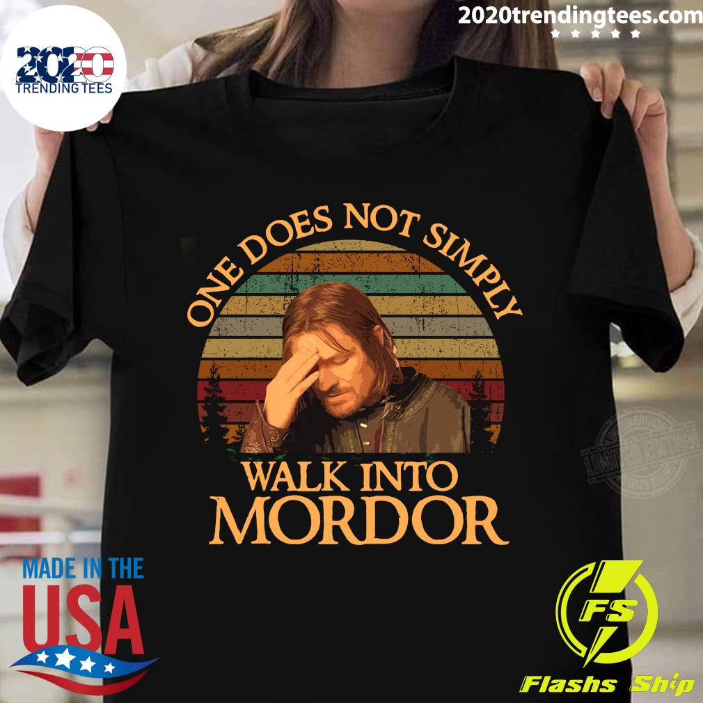 One Does Not Simply Walk Into Mordor Shirt