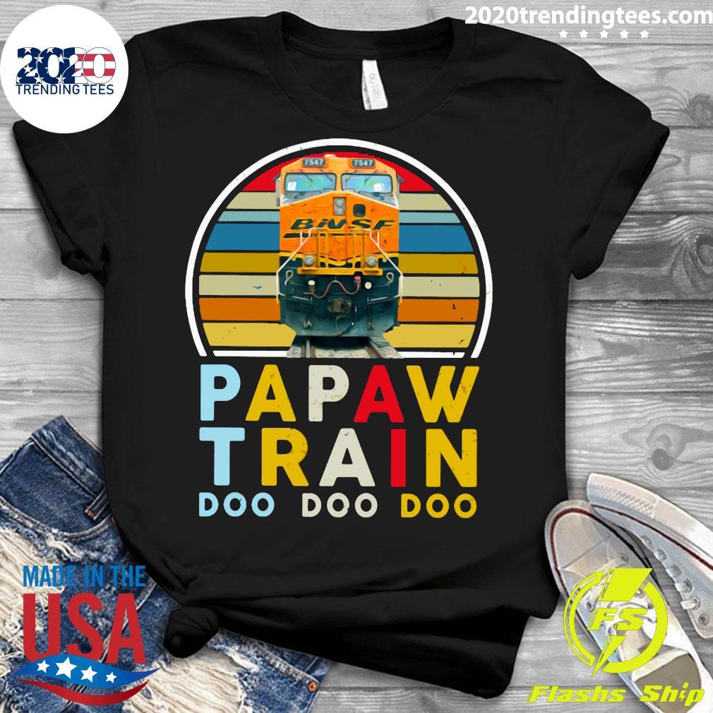 Papaw Train Bnsf Doo Doo Doo Shirt Ladies tee