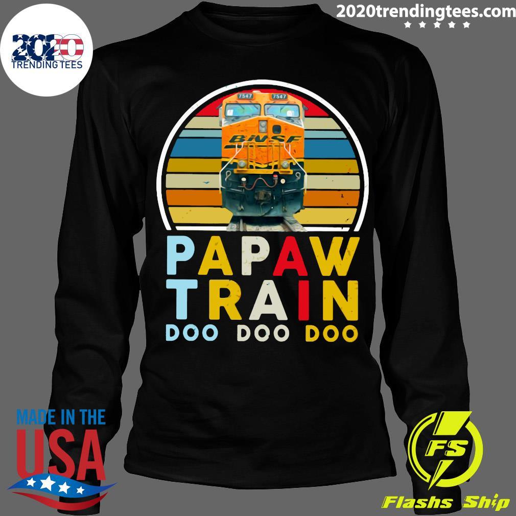 Papaw Train Bnsf Doo Doo Doo Shirt Longsleeve
