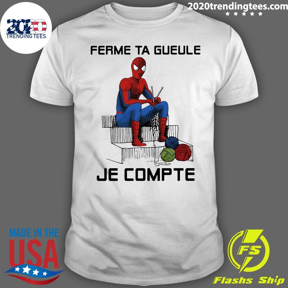Superman Spiderman Ferme Ta Gueule Je Compte Shirt
