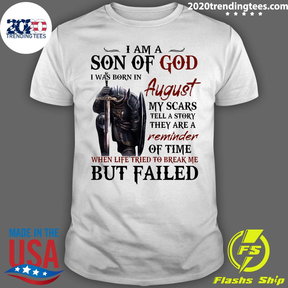 Templar Knight I Am Son Of God I was Born In August Shirt