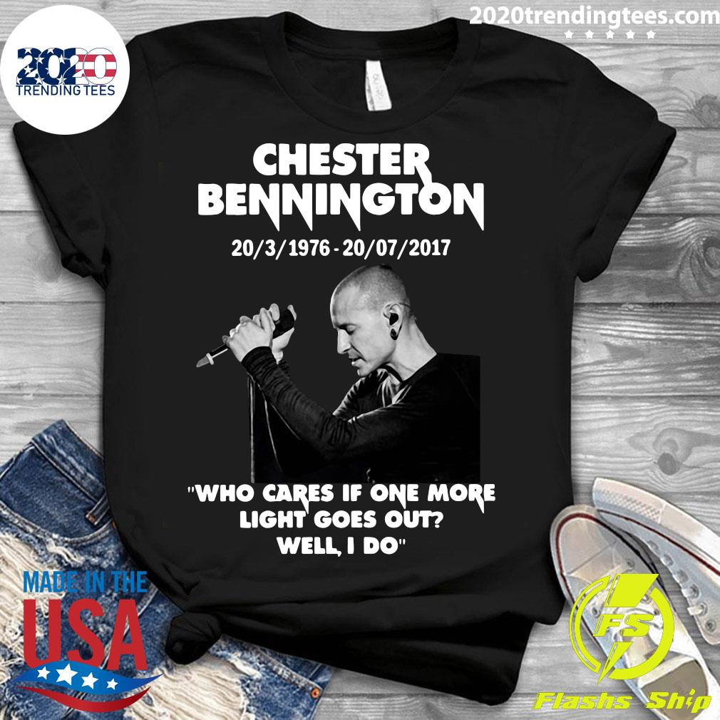 Chester Bennington Who Cares If One More Light Goes Out Well I Do Shirt Ladies tee