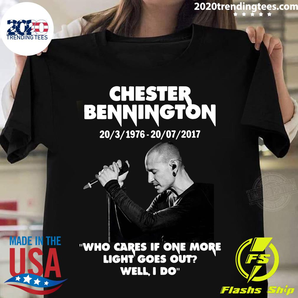 Chester Bennington Who Cares If One More Light Goes Out Well I Do Shirt