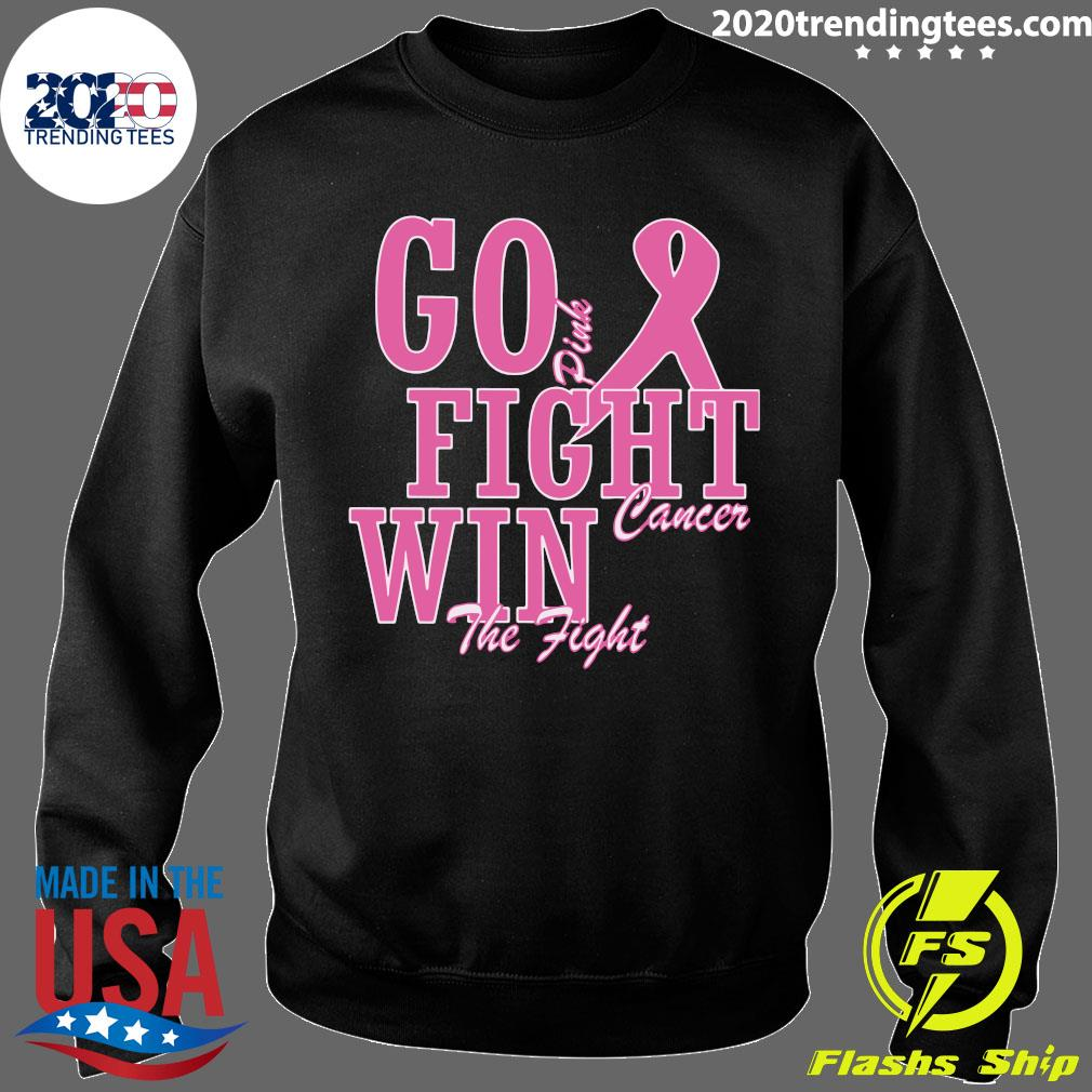 Go Pink Fight Cancer Win The Fight Breast Cancer Awareness Shirt Sweater