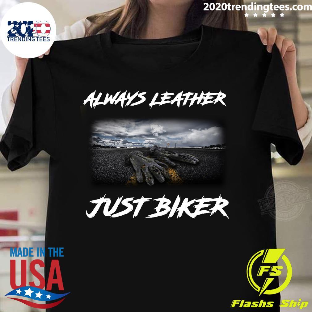 Hands Always Leather Just Biker Shirt