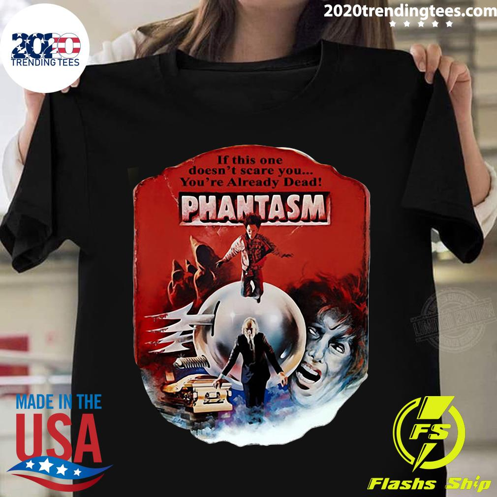 If This One Doesn't Scare You You're Already Dead Pantasm Vintage Shirt