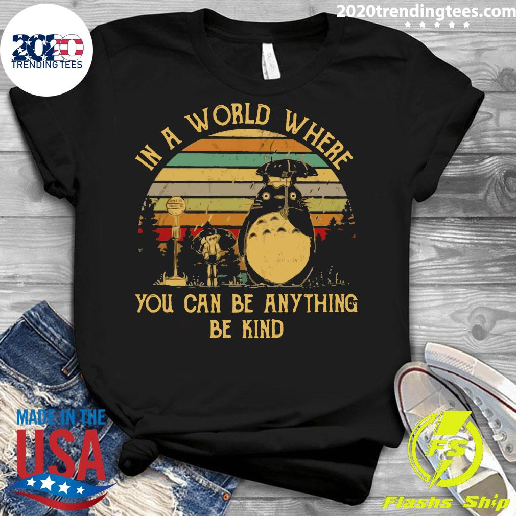 In A World Where You Can Be Anything Be Kind Vintage Retro Shirt Ladies tee