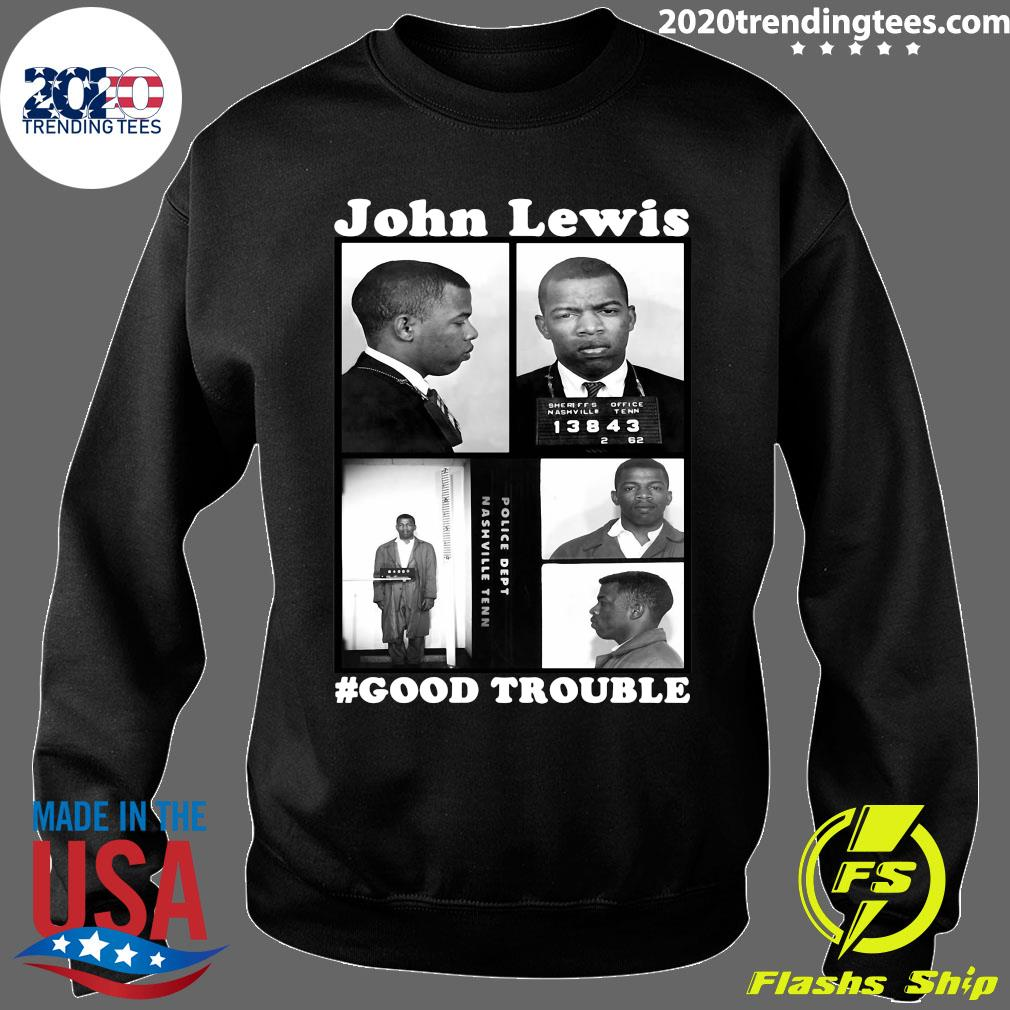 John Lewis Good Trouble Police Dept Nashville Tenn Shirt Sweater