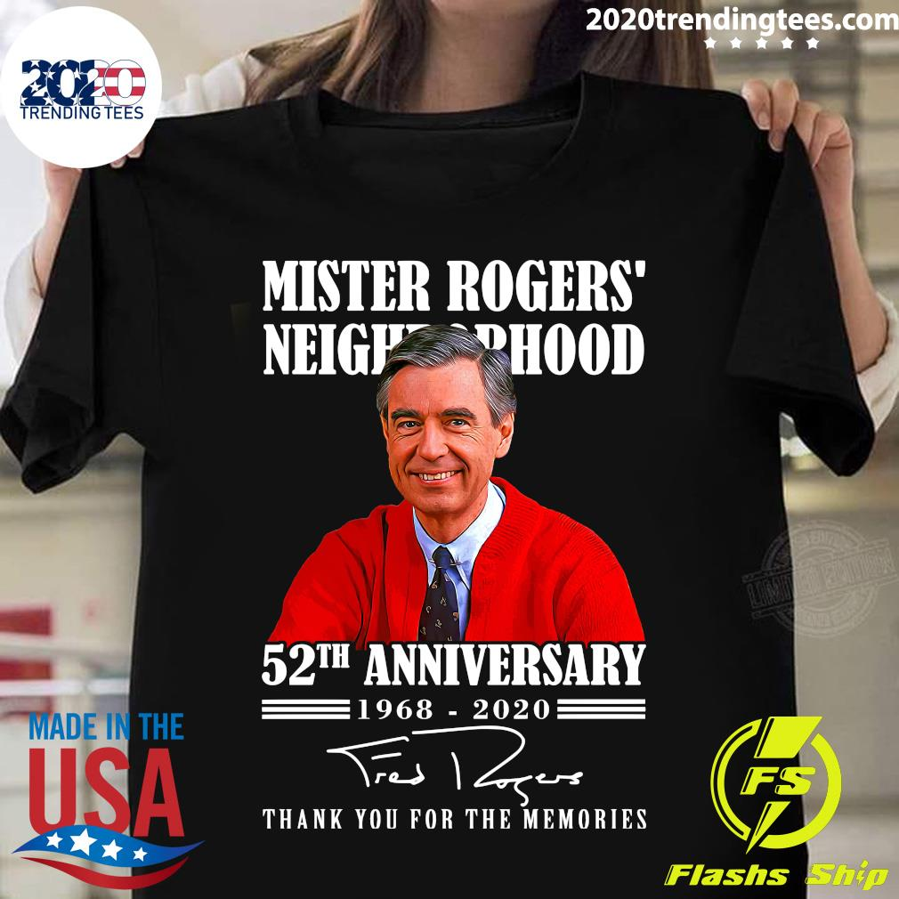 Mister Rogers Neighborhood 52th Anniversary 1968 2020 Thank You For The Memories Shirt