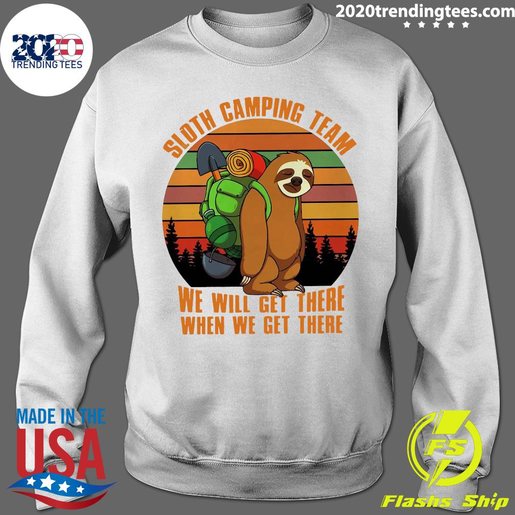 Sloth Camping Team We Will Get There When We Get There Vintage Shirt Sweater