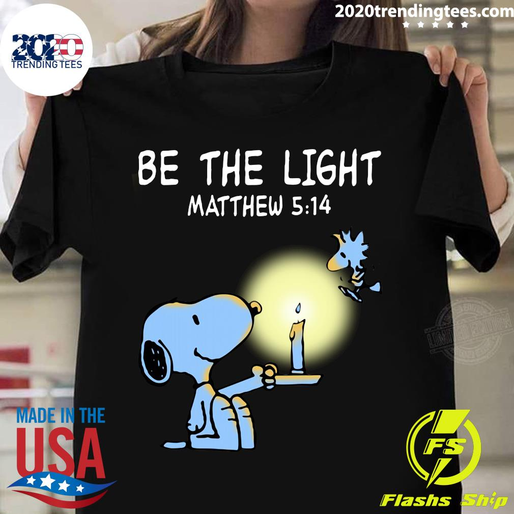 Snoopy and Woodstock Be The Light Matthew 514 Shirt