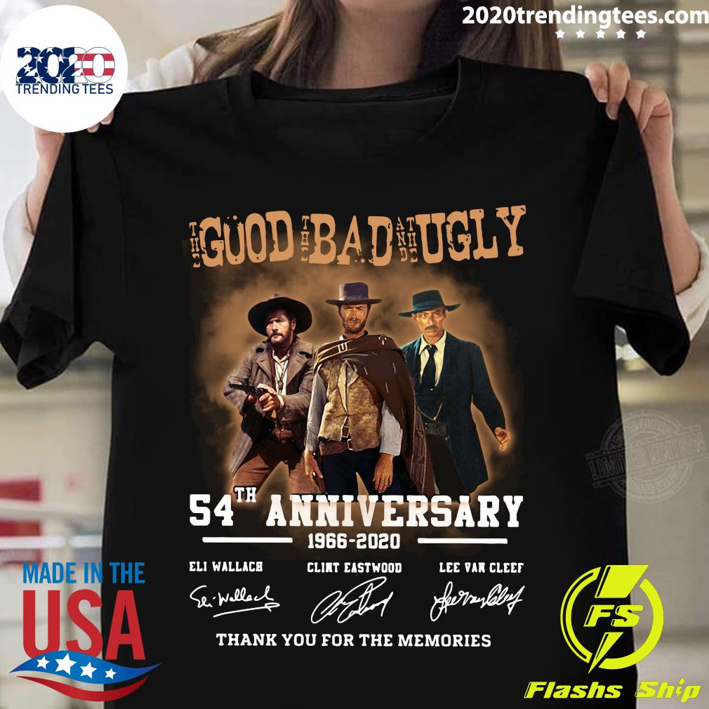 The Good The Bad And The Ugly 54th Anniversary 1966 2020 Thank You For The Memories Signatures Shirt