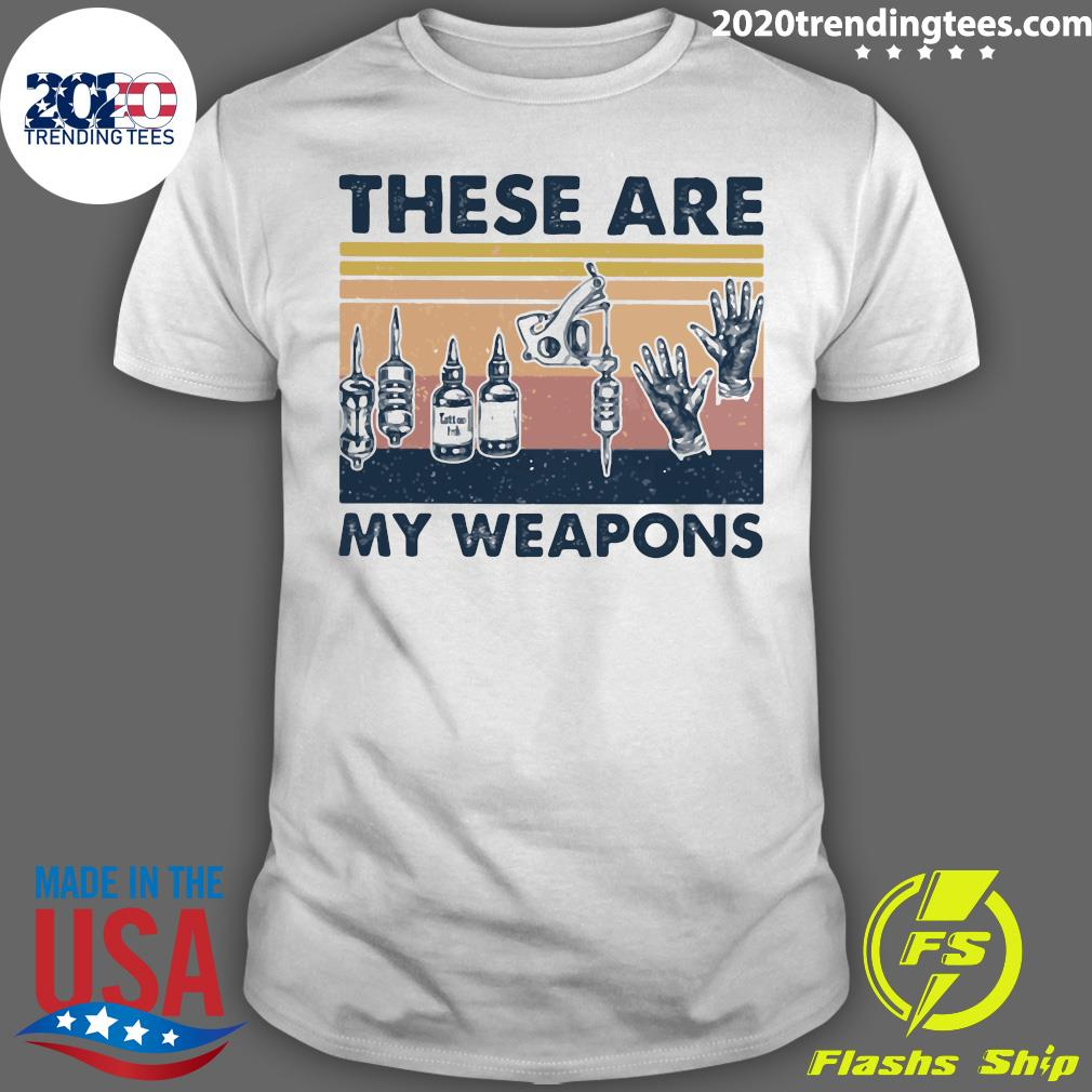 These Are My Weapons Glove Tattoo Artist Tools Vintage Retro Shirt
