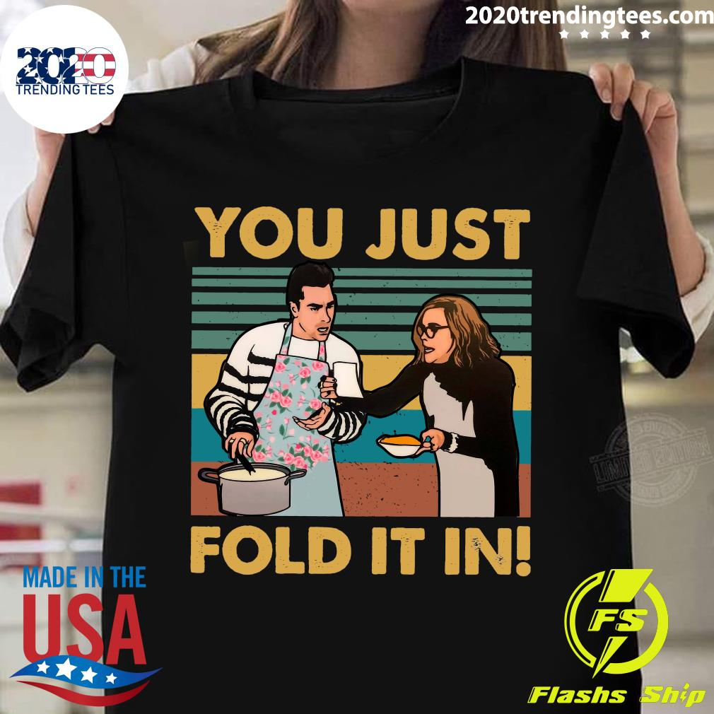 You Just Fold It In Vintage Retro Shirt