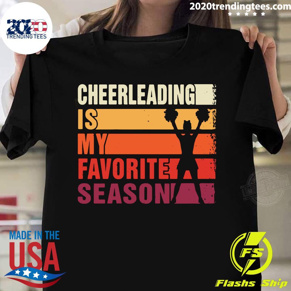American Football Band Cheerleading Is My Favorite Season Shirt