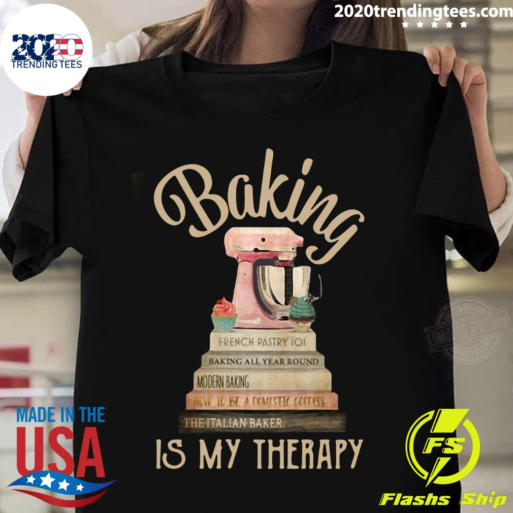Books Baking Is My Therapy Shirt