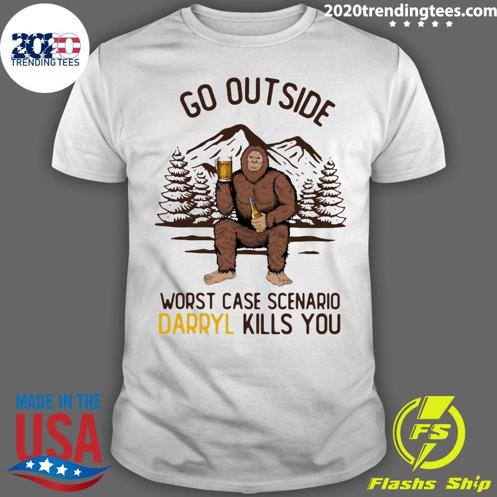 Go Outside Worst Case Scenario Darryl Kills You Bigfoot Shirt