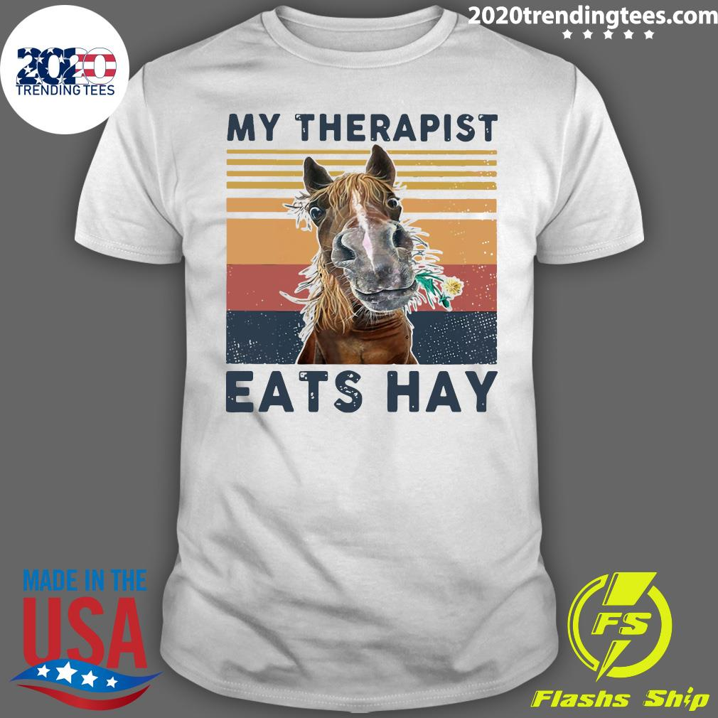 Horse My Therapist Eats Hay Vintage Retro Shirt