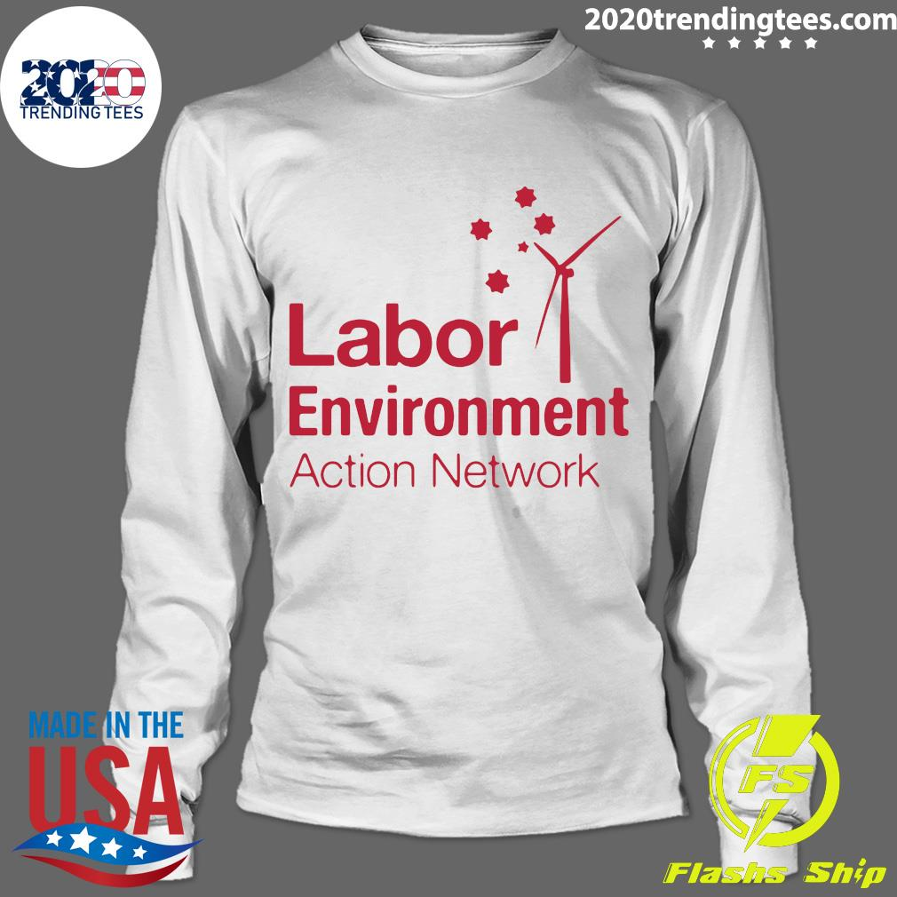 Labor Environment Action Network Shirt Longsleeve