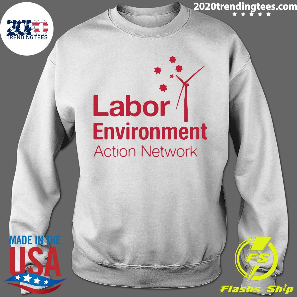 Labor Environment Action Network Shirt Sweater