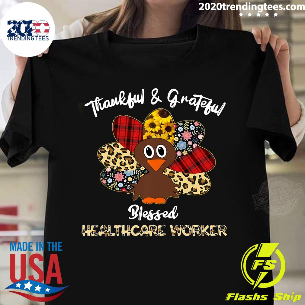 Thankful And Grateful Blessed Nurse Tgb Healthcare Worker Shirt