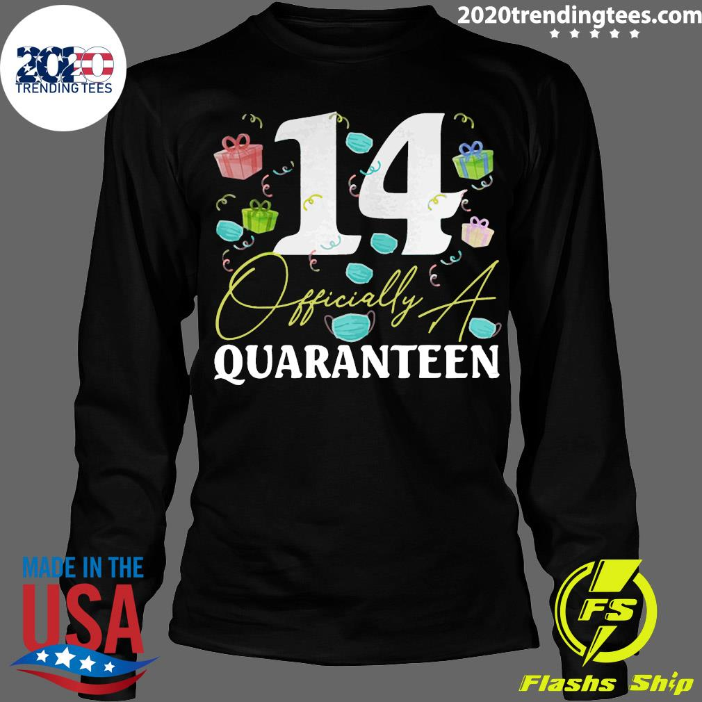 14th Birthday Officially a Quaranteen Teenager 14 Years Old Shirt Longsleeve