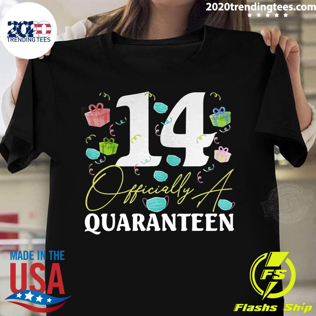 14th Birthday Officially a Quaranteen Teenager 14 Years Old Shirt