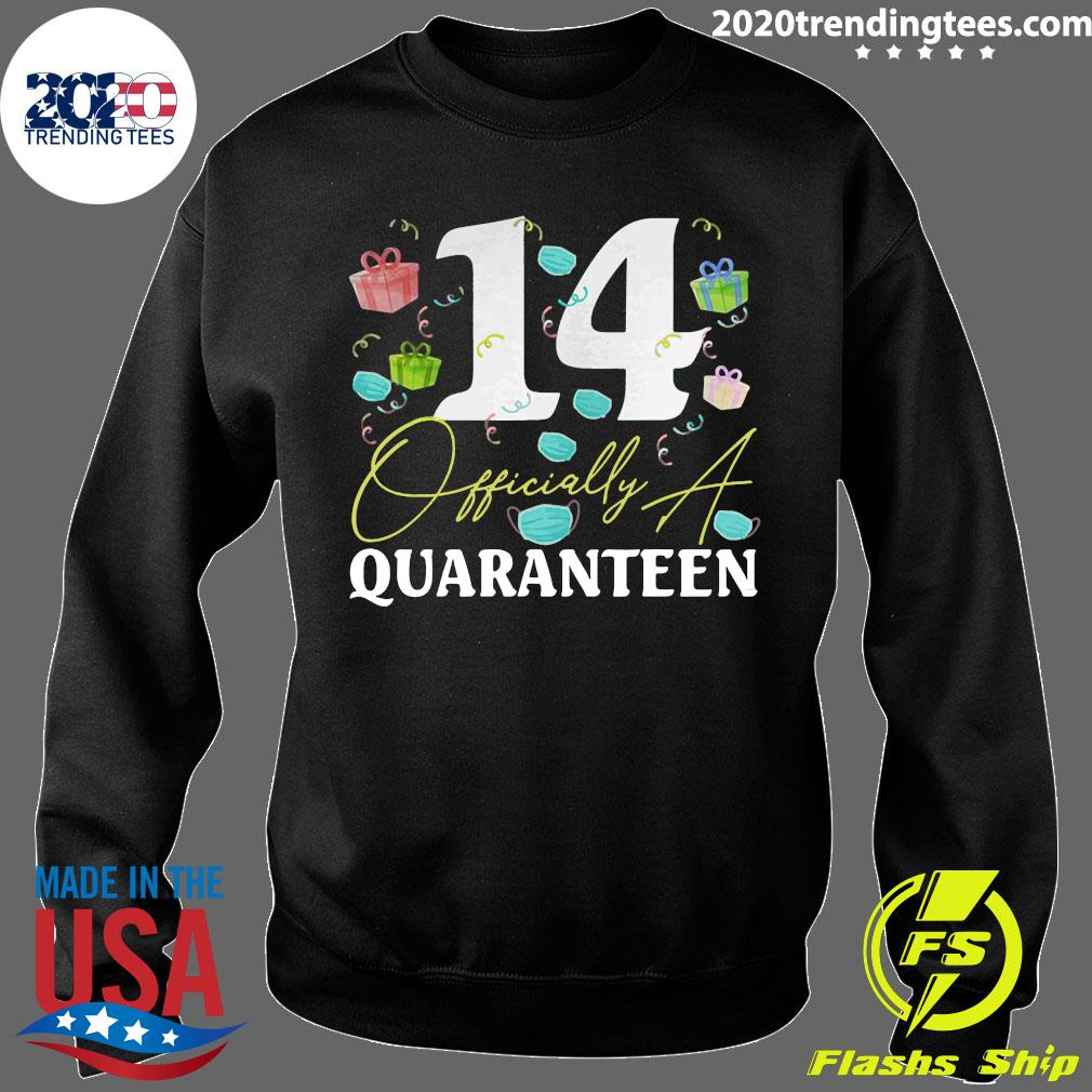14th Birthday Officially a Quaranteen Teenager 14 Years Old Shirt Sweater