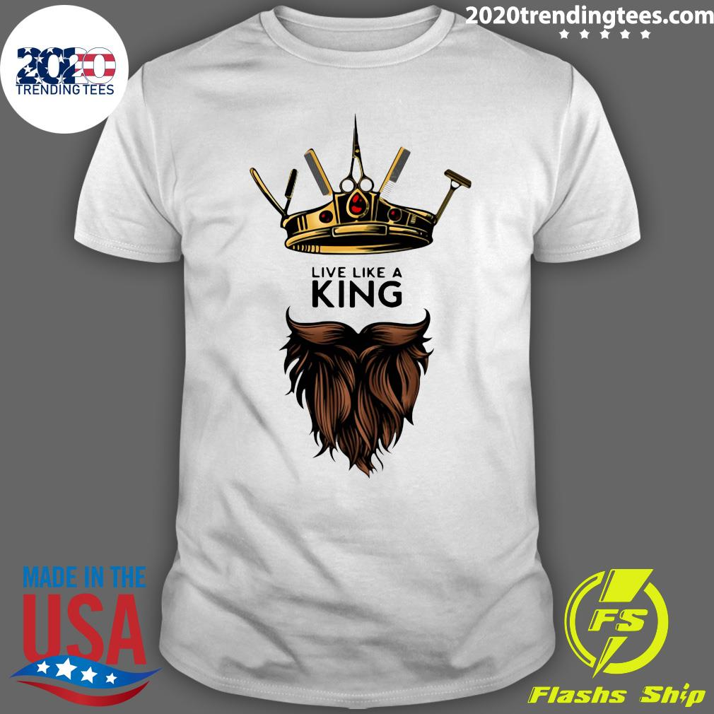 Barber Live Like A King Shirt