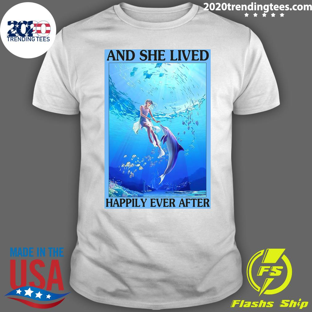 Dolphin And She Lived Happily Ever After Poster Vertical Poster Shirt