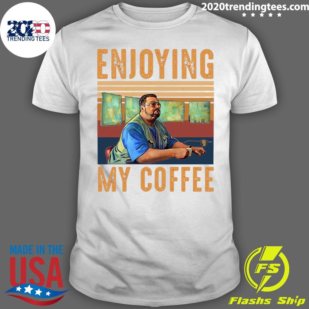 Enjoying My Coffee Vintage Retro Shirt