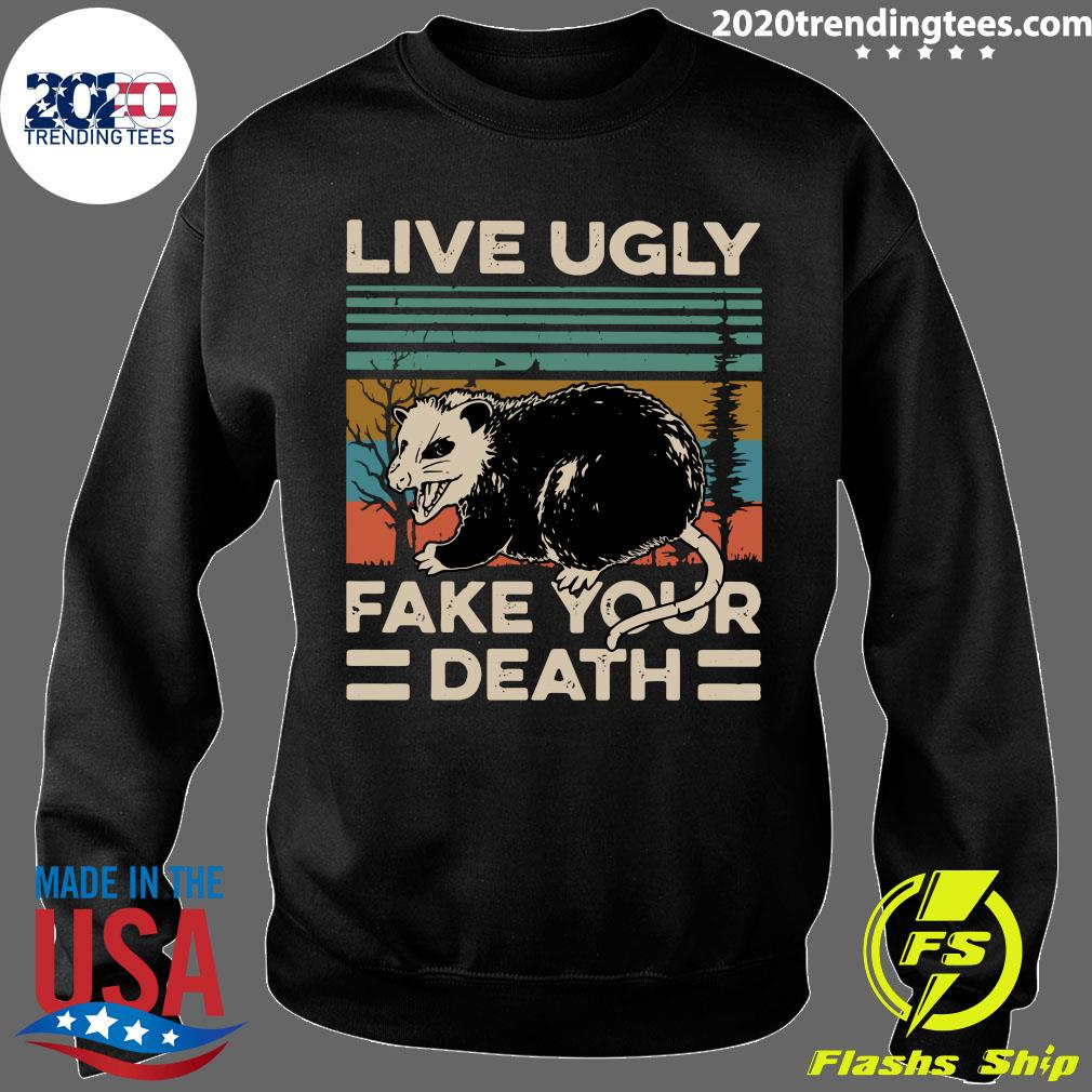 Live Ugly Fake Your Death Vintage Retro Shirt Sweater