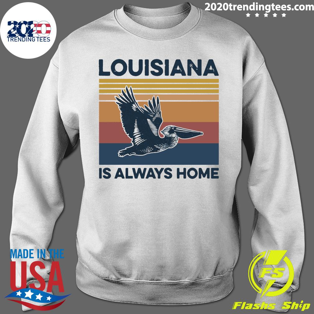 Louisiana Is Always Home Vintage Retro Shirt Sweater