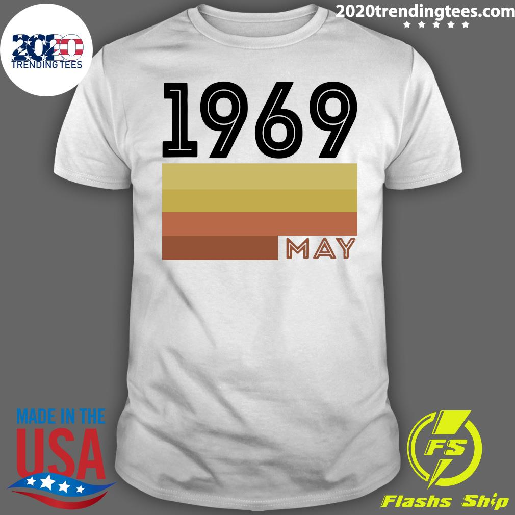 May 1969 T Shirt 50 Year Old Shirt 1969 Birthday Gift