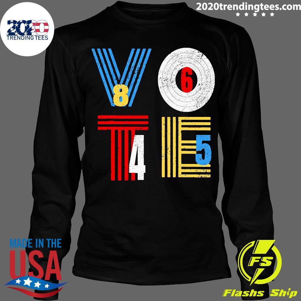 Retro Anti Trump Vote 8645 Democrat Voter Shirt Longsleeve