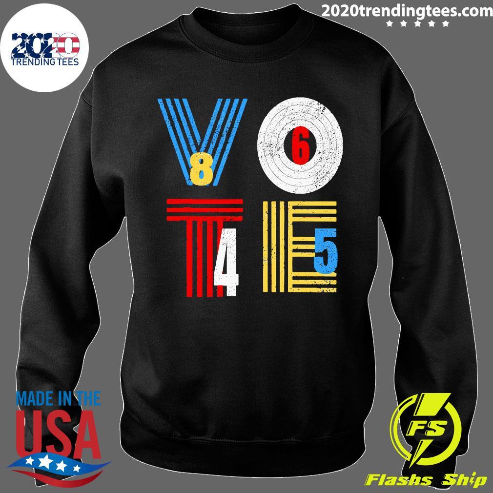 Retro Anti Trump Vote 8645 Democrat Voter Shirt Sweater