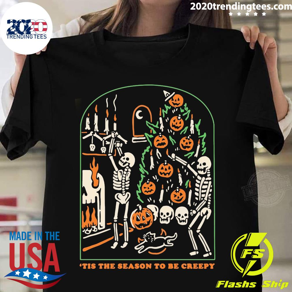 Skull Tis The Season To Be Creepy Halloween Shirt